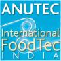 ANUTEC – International FoodTec India, New Delhi