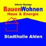 BauenWohnen – Haus & Energie, Ahlen