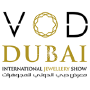 VOD Dubai International Jewellery Show, Dubaï